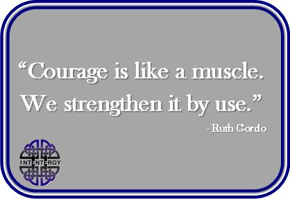 The Muscle Called Courage