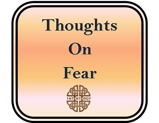 Thoughts on Fear